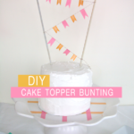 DIY Washi Tape Bunting & Cake Plate