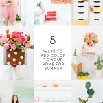 8 DIY Ways to Add Color to Your Home This Summer!