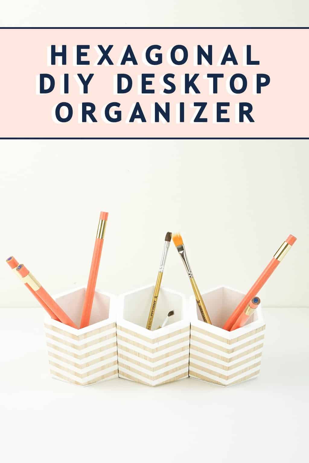 photo of the Hexagonal DIY Desktop Organizer for your office by top Houston lifestyle blogger Ashley Rose of Sugar & Cloth