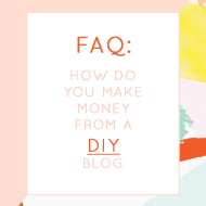 How do you make money from a DIY blog? - Sugar & Cloth