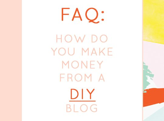 How do you make money from a DIY blog? - Sugar & Cloth