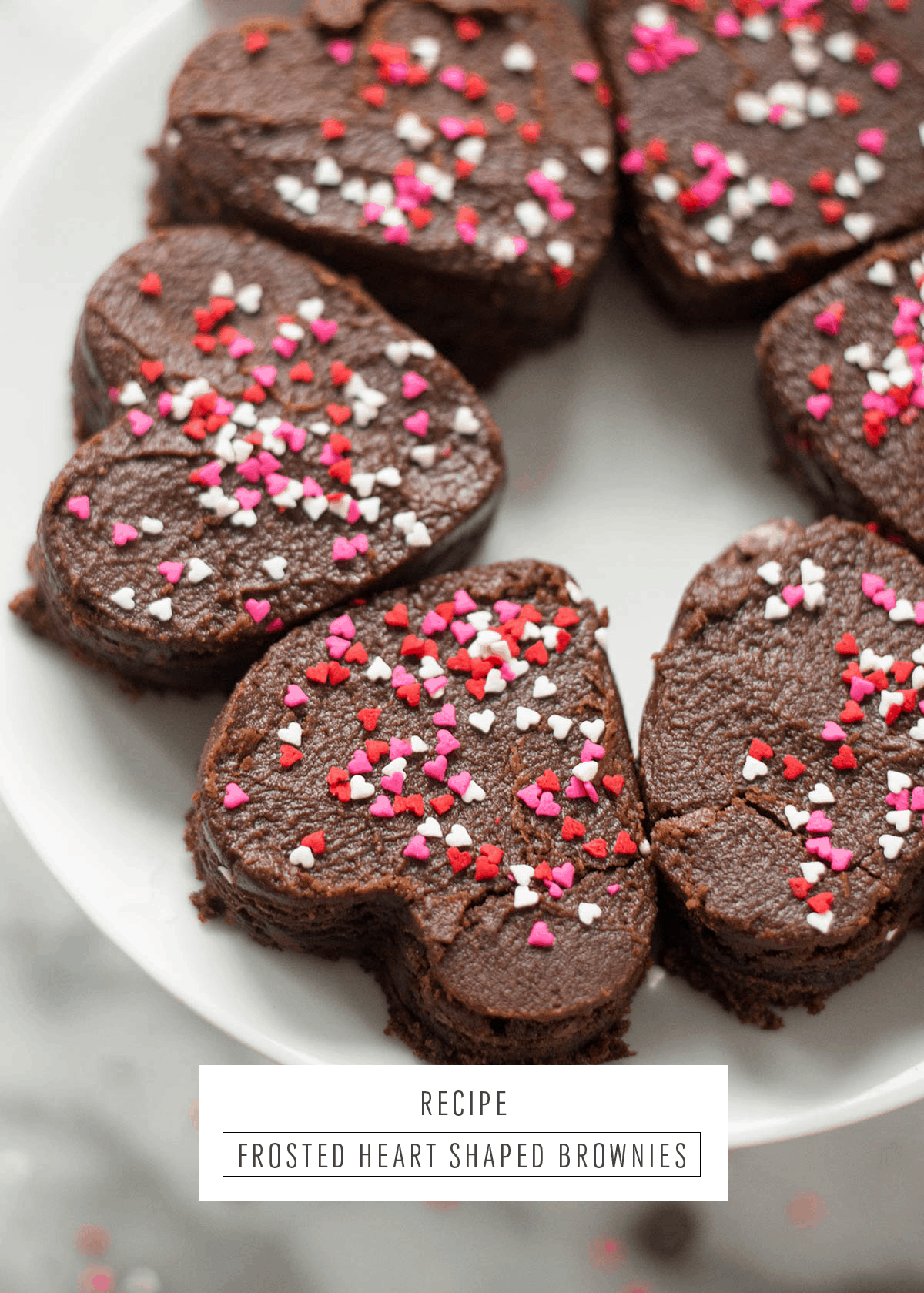 The Perfect Brownies For Your Valentine by Sugar & Cloth, an award winning DIY blog.