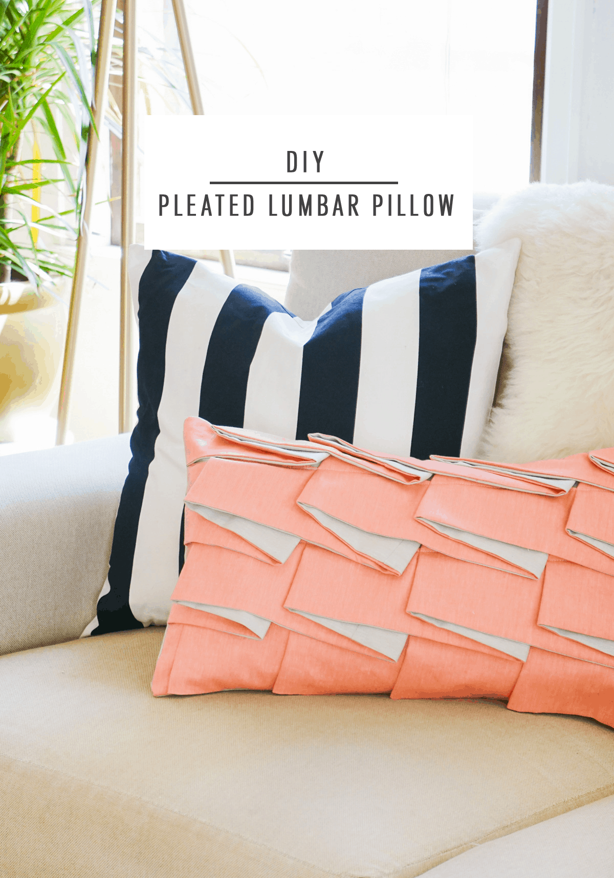 Diy Structured Pleat Lumbar Pillow by Sugar & Cloth, an award winning DIY, home decor, and recipes blog.