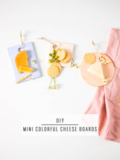 DIY Mini Colorful Cheese Boards by Ashley Rose of Sugar & Cloth, a top lifestyle blog in Houston, Texas