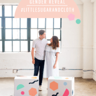 #littlesugarandcloth: sharing our colorful gender reveal!