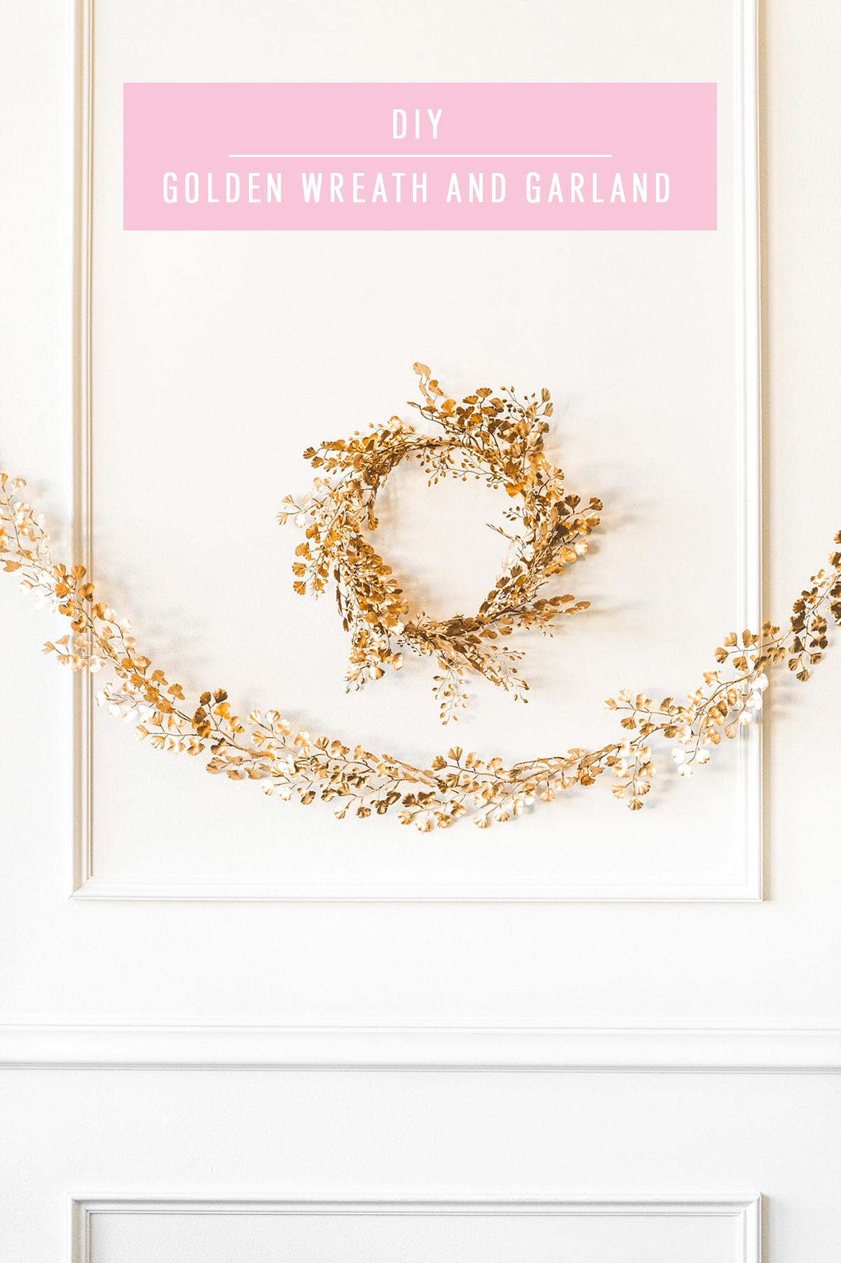 DIY Golden Wreath and Garland by top Houston lifestyle blogger Ashley Rose of Sugar and Cloth
