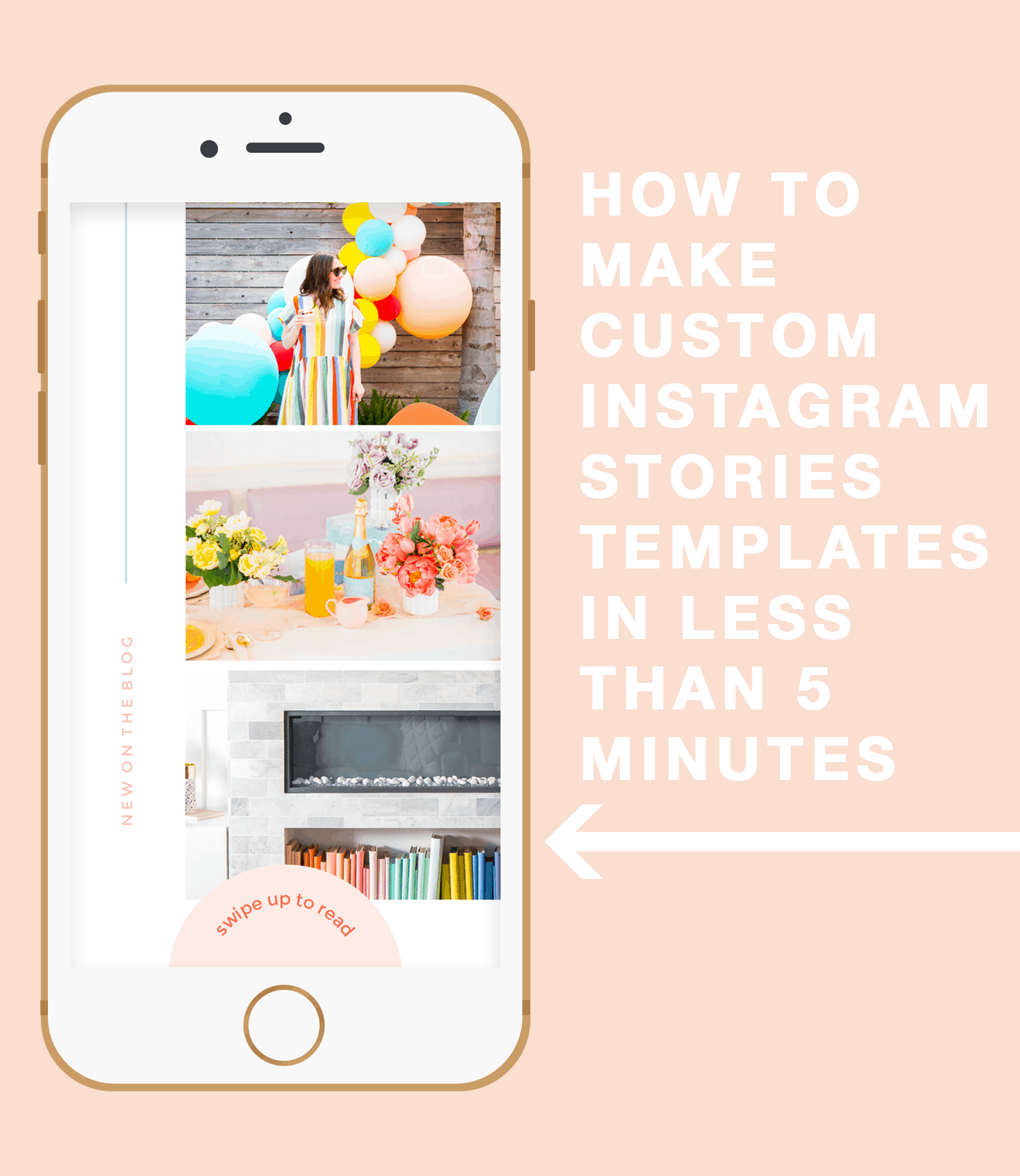 how to make a custom instagram stories template in less than 5 minutes by top Houston lifestyle blogger Ashley Rose of Sugar and Cloth