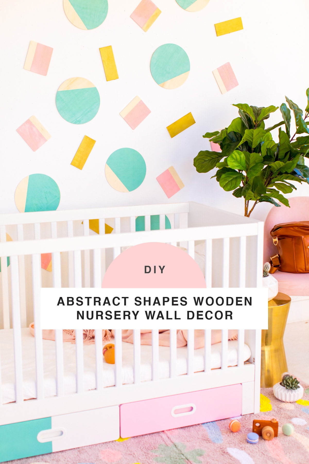 Abstract Shapes DIY Nursery Wall Decor by Houston lifestyle blogger Ashley Rose of Sugar and Cloth -- #DIYBABYROOMDECOR #KRYLON #SPRAYPAINTPROJECT #NURSERYIDEAS