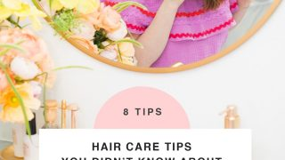 8 Hair Care Tips You Probably Didn't Know About