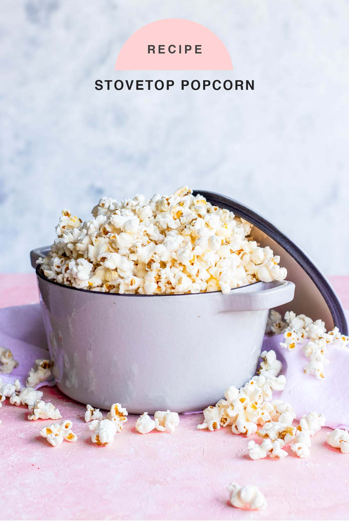 RECIPE Stovetop Popcorn healthy homemade snack Ashley Rose of Sugar & Cloth blog