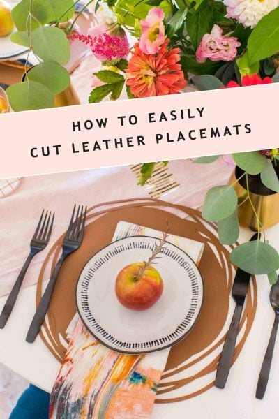 text photo of how to easily cut leather placemats by sugar and cloth