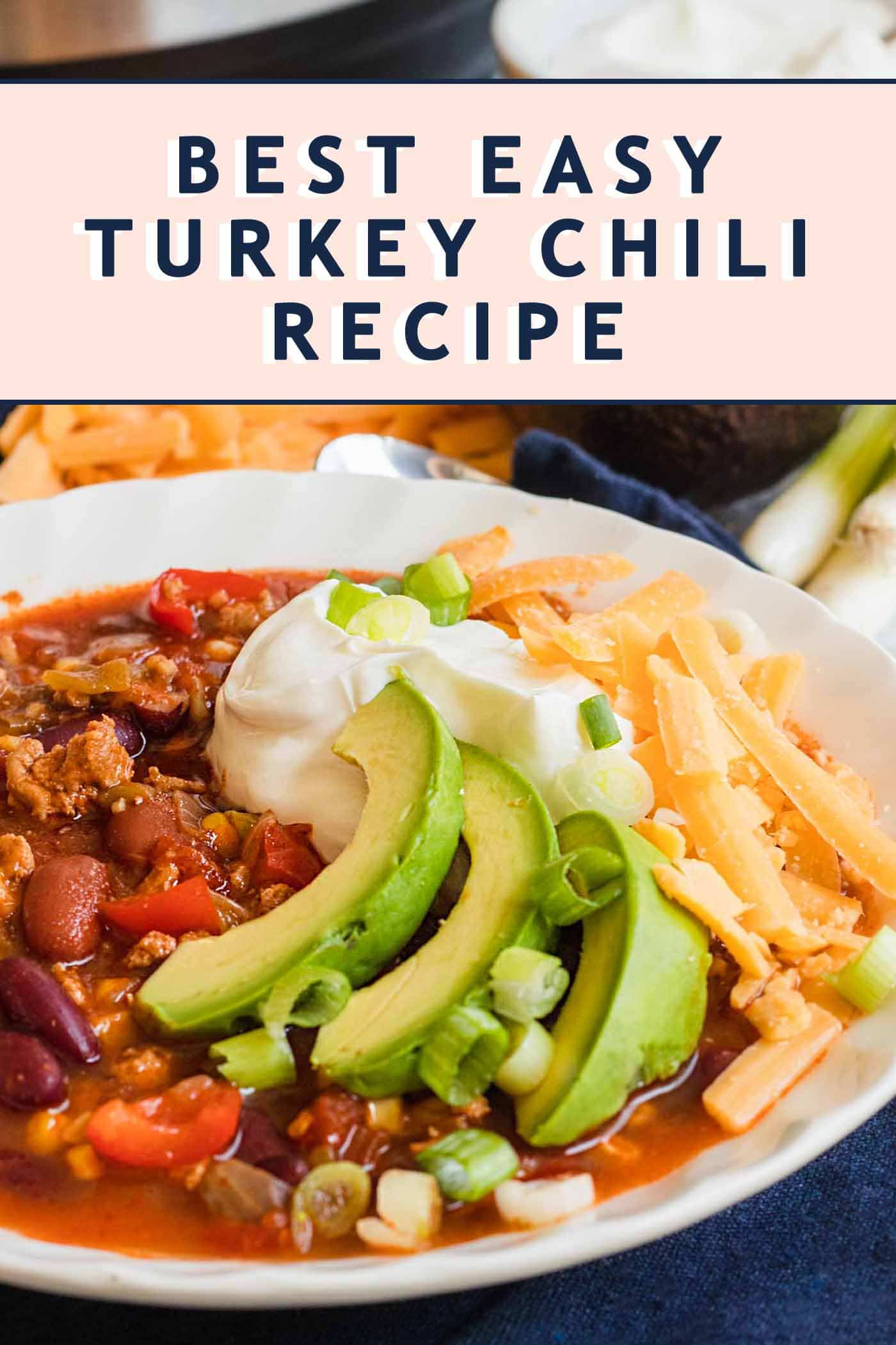 photo of turkey chili with a text graphic title