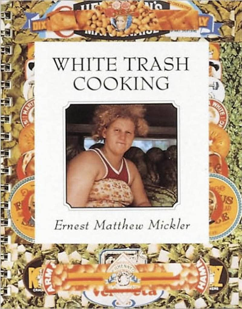 Photo of 'White Trash Cooking' book by Ernest Matthew Mickler