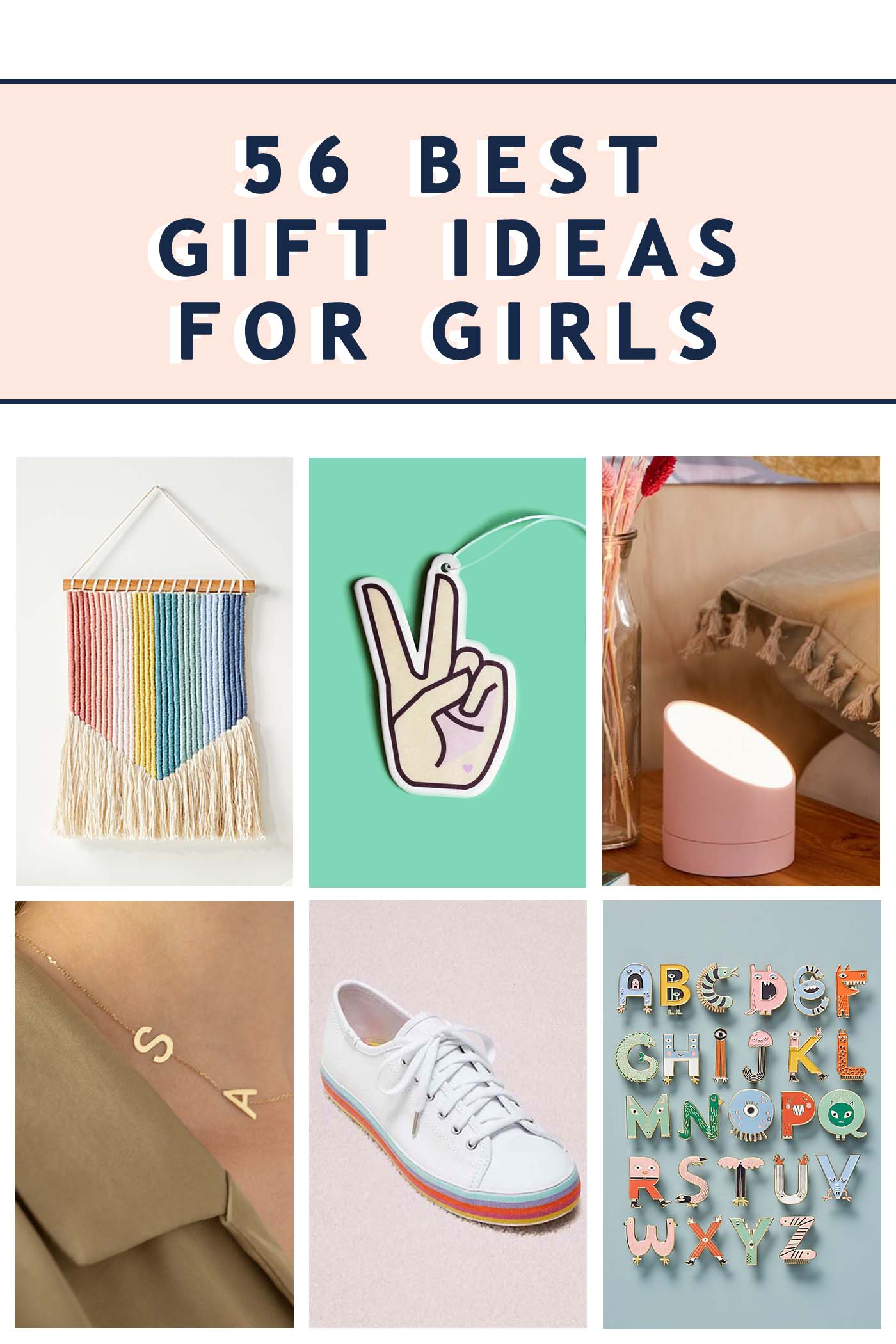 Sugar & Cloth: 56 Best Gift Ideas for Girls - Header Image