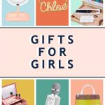 Gifts for Girls: 56 Best Gift Ideas for Girls