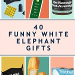 40 White Elephant Gift Exchange Ideas That Everyone Will Want