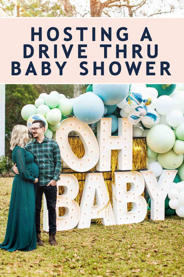 """image of """"oh bab"""" marquee letters with balloons and a """"how to host a drive thru baby shower"""" graphic"""
