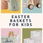 Best Easter Baskets For Kids