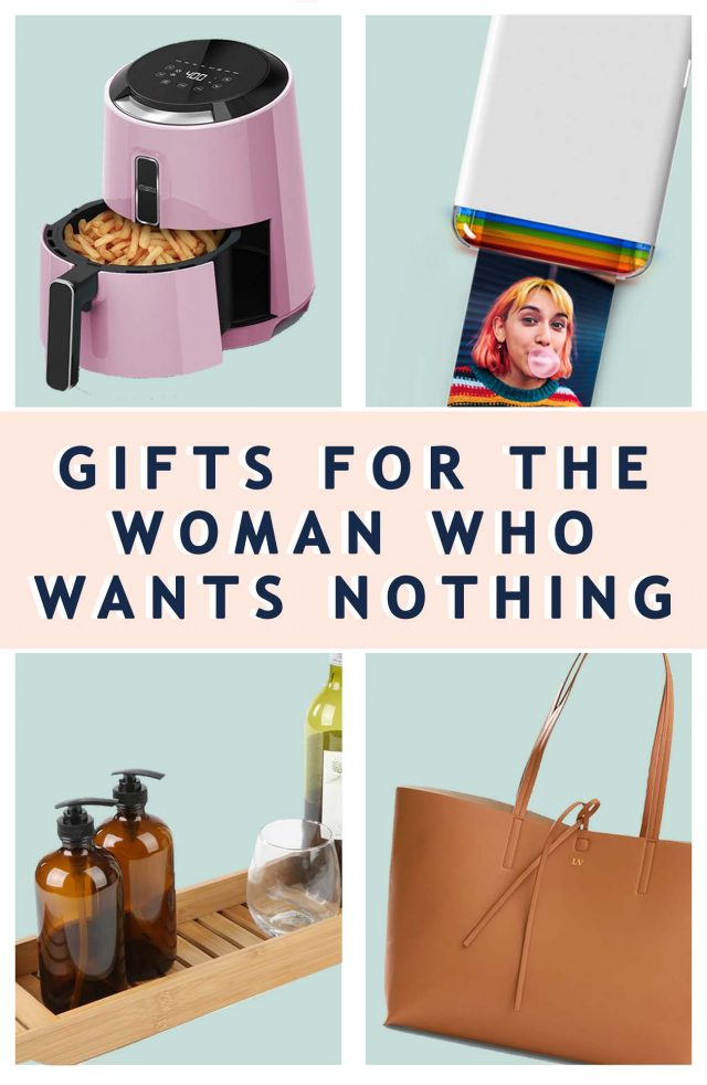 Gifts For For The Woman Who Wants Nothing - gift guide graphic